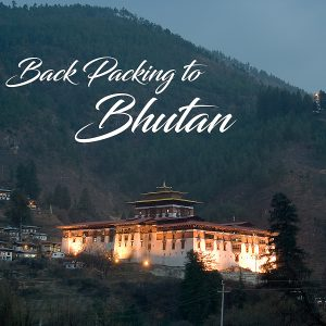 Backpacking in Bhutan