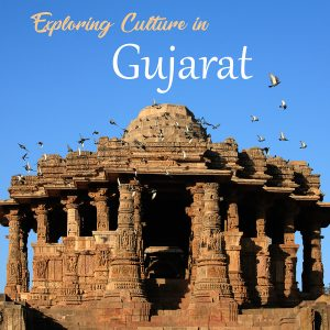Exploring Culture in Gujarat