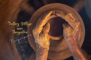 Pottery Village Near Bangalore – Narayanpura