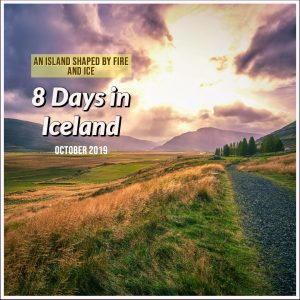 8 Days in Iceland – An Island Shaped by Fire and Ice