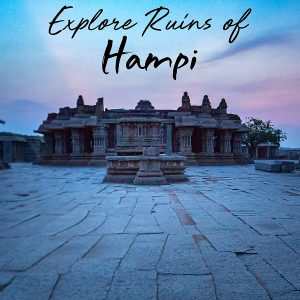 A Weekend Trip to Hampi, Karnataka