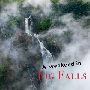 Weekend Trip to Jog Falls